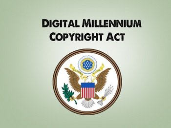 Digital Millennium Copyright Act e-DMCA